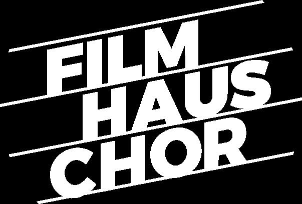 Filmhaus Chor
